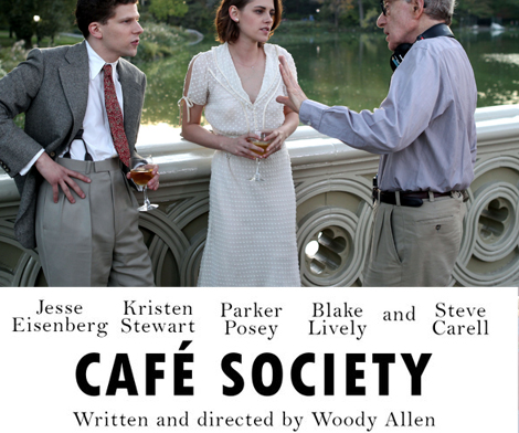 Cafe Society a film directed by Woody Allen why you should see it